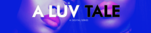 a_luv_tale_blue_banner
