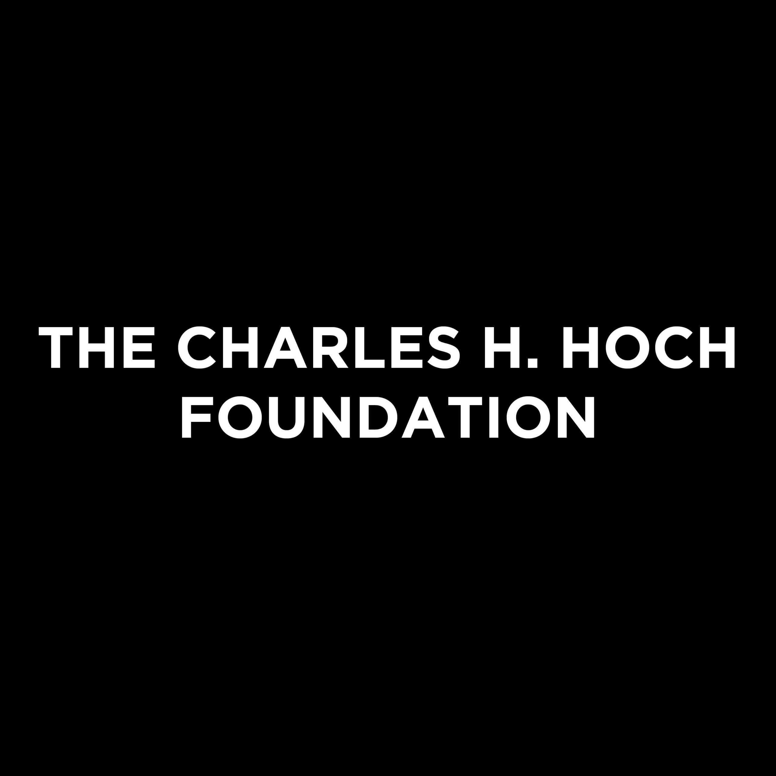 The Charles H. Hoch Foundation